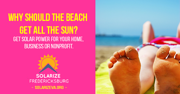 Why should the beach get all the sun _SolarizeFredericksburg
